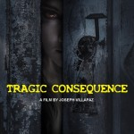 Tragic_Consequence_Poster_002
