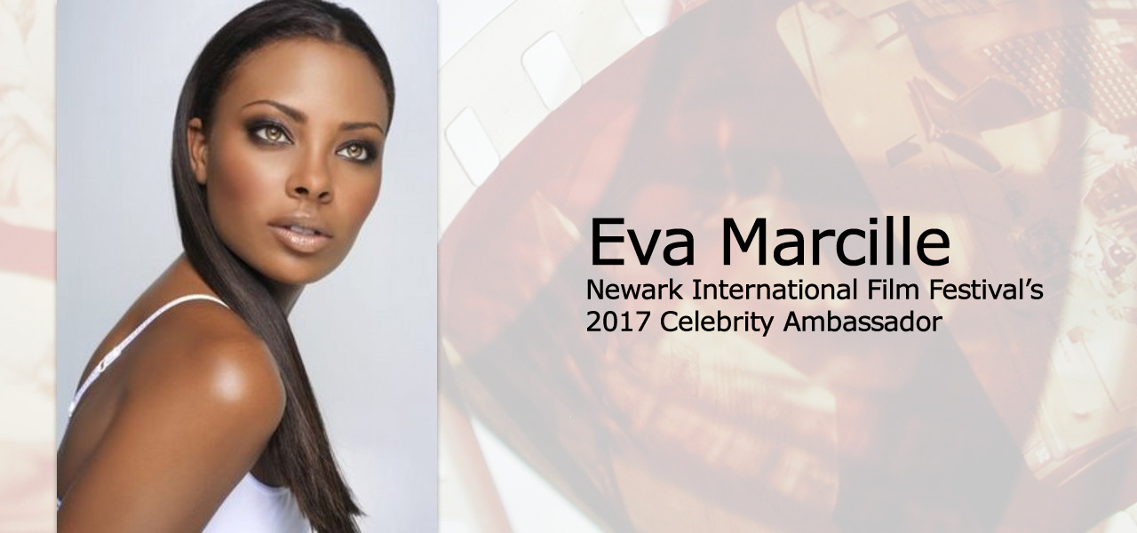 Eva Marcille is the Newark International Film Festival's 2017 Celebrity Ambassador