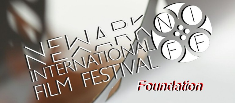 Newark International Film Festival's Foundations