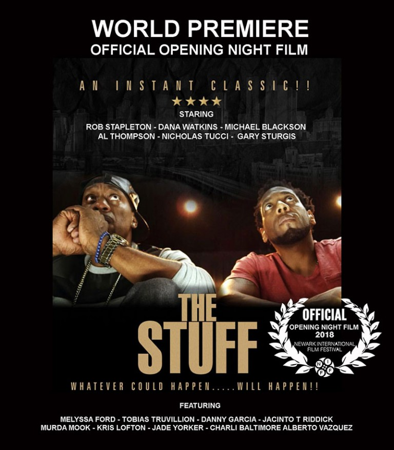 The Stuff The Movie will be opening night film at The Newark international Film Festival 2018